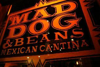 Mad Dog and Beans