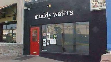 Muddy Waters - Dallas, TX