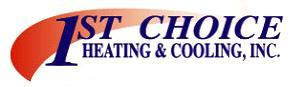 1st. Choice Heating &amp; Cooling