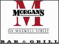 Morgan's On Maxwell: Bar & Grill - Chicago, IL