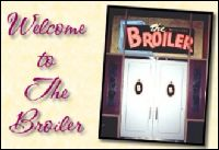 Broiler Steak House - Sacramento, CA