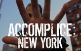 Accomplice: New York