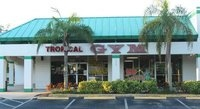 Tropical Gym & Fitness - Pompano Beach, FL