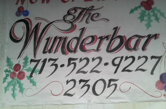"The Wunderbar...""for The Established Adults!"" - Houston, TX"