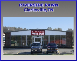 Riverside Pawn And Sales - Clarksville, TN