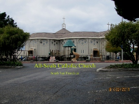 All Souls Catholic Church - South San Francisco, CA