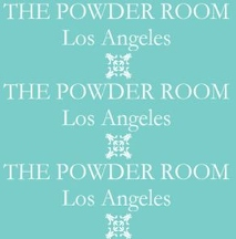 The Powder Room - Los Angeles, CA