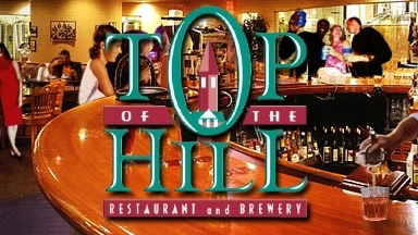 Top of the Hill Restaurant & Brewery