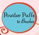 Powder Puffs to Brushes