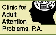 Clinic For Adult Attention Problems, P. A.