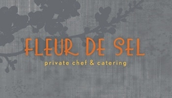 Fleur De Sel Private Chef & Catering