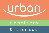 Urban Dentistry and Laser Spa