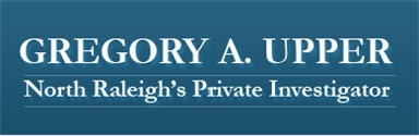 Gregory A. Upper Private Investigations - Raleigh, NC