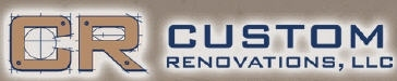 Custom Renovations, LLC