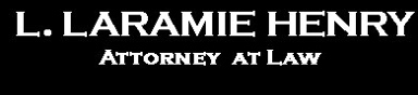 L Laramie Henry Atty At Law