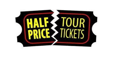 Half Price Tour Tickets