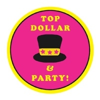 Top Dollar & Party