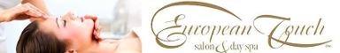 European Touch Salon &amp; Day Spa