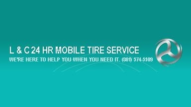 L & C 24 Hour Mobile Tire Service