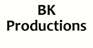 BK Productions - Shreveport, LA