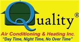 Quality Air Conditioning &amp; Heating . Inc