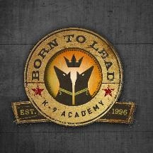 Born to Lead K-9 Academy Dog Training
