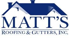 Matts Roofing And Gutters