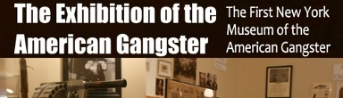 Exhibition-The Amer Gangster