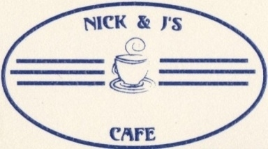 Nick &amp; J&#039;s Cafe