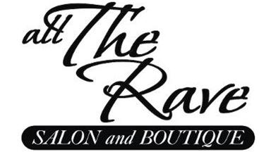 All The Rave Salon &amp; Boutique