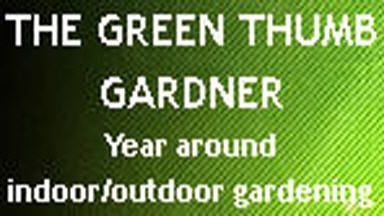 The Green Thumb Gardener - Graham, WA