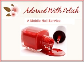 Adorned With Polish: A Mobile Nail Salon - Los Angeles, CA