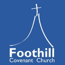 Foothill Covenant Church