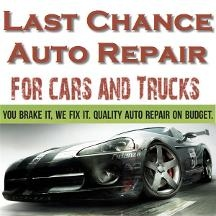Last Chance Auto Repair For Cars Trucks