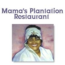 Mama&#039;s Plantation Restaurant