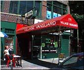 Village Vanguard - New York, NY