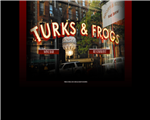 Turks & Frogs - New York, NY