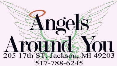 Angels Around You - Jackson, MI