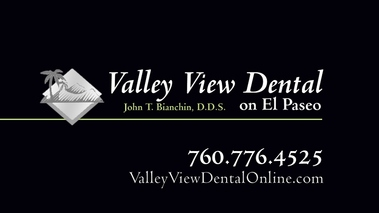 Valley View Dental On El Paseo - Palm Desert, CA