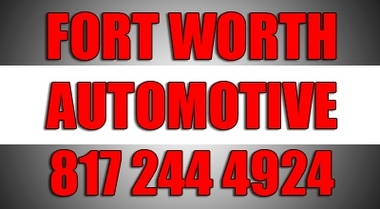 Fort Worth Automotive - Fort Worth, TX