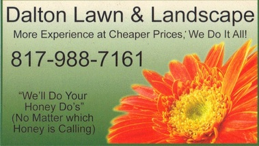 Dalton Lawn & Landscape - Fort Worth, TX